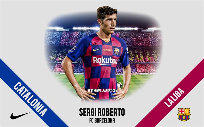 Download Wallpapers Sergi Roberto Fc Barcelona Portrait Spanish Footballer Midfielder 2020 Barcelona Uniform La Liga Spain Fc Barcelona Footballers 2020 Football Camp Nou For Desktop Free Pictures For Desktop Free