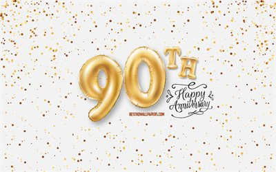 90th Anniversary, 3d balloons letters, Anniversary background with balloons, 90 Years Anniversary, Happy 90th Anniversary, white background, Anniversary, greeting card, Happy 90 Years Anniversary