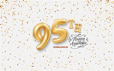 95th Anniversary, 3d balloons letters, Anniversary background with balloons, 95 Years Anniversary, Happy 95th Anniversary, white background, Anniversary, greeting card, Happy 95 Years Anniversary
