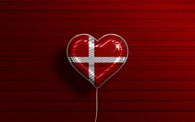I Love Denmark, 4k, realistic balloons, red wooden background, Danish flag heart, Europe, favorite countries, flag of Denmark, balloon with flag, Danish flag, Denmark, Love Denmark