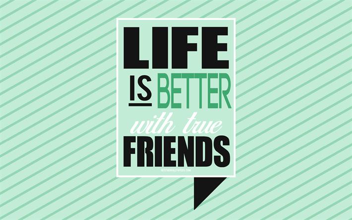 Scarica Sfondi La Vita è Migliore Con Gli Amici Popolare