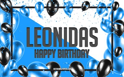 Happy Birthday Leonidas, Birthday Balloons Background, Leonidas, wallpapers with names, Leonidas Happy Birthday, Blue Balloons Birthday Background, greeting card, Leonidas Birthday