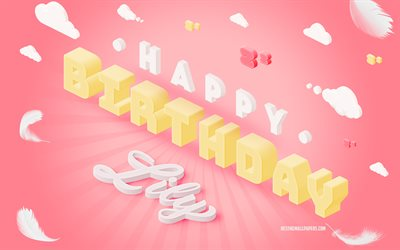 Happy Birthday Lily, 4k, 3d Art, Birthday 3d Background, Lily, Pink Background, Happy Lily birthday, 3d Letters, Lily Birthday, Creative Birthday Background