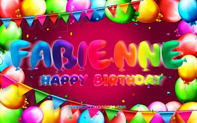 Happy Birthday Fabienne, 4k, colorful balloon frame, Fabienne name, purple background, Fabienne Happy Birthday, Fabienne Birthday, popular german female names, Birthday concept, Fabienne