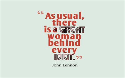 quotes, great people, John Lennon quotes, quotes about women