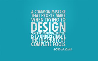 Quotes about design, Douglas Adams, blue background, motivation, inspiration, stylish art