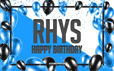 Happy Birthday Rhys, Birthday Balloons Background, Rhys, wallpapers with names, Rhys Happy Birthday, Blue Balloons Birthday Background, greeting card, Rhys Birthday