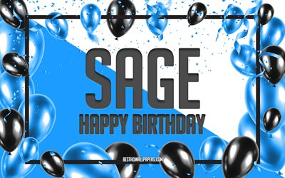Happy Birthday Sage, Birthday Balloons Background, Sage, wallpapers with names, Sage Happy Birthday, Blue Balloons Birthday Background, greeting card, Sage Birthday