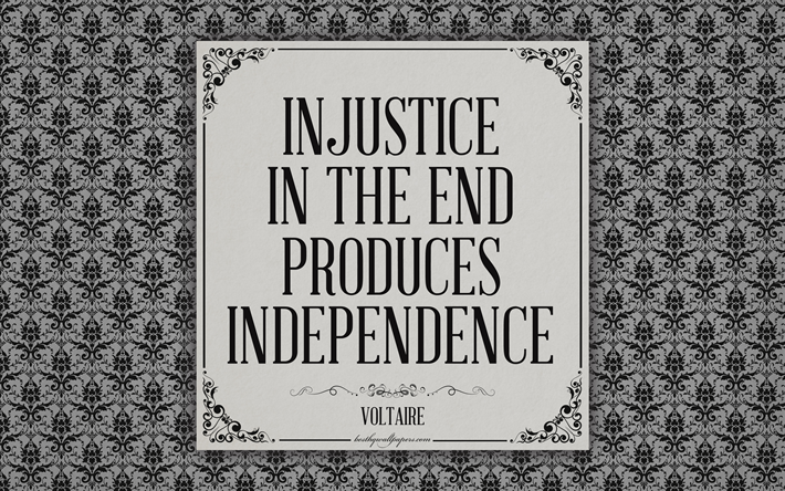 Scarica Sfondi Ingiustizia Alla Fine Produce Indipendenza