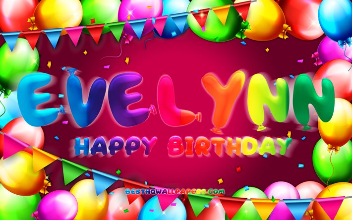 Happy Birthday Evelynn, 4k, colorful balloon frame, Evelynn name, purple background, Evelynn Happy Birthday, Evelynn Birthday, popular american female names, Birthday concept, Evelynn