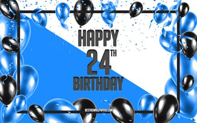 Happy 24th Birthday, Birthday Balloons Background, Happy 24 Years Birthday, Blue Birthday Background, 24th Happy Birthday, Blue Black Balloons, 24 Years Birthday, Colorful Birthday Pattern, Happy Birthday Background