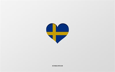 I Love Sweden, European countries, Sweden, gray background, Sweden flag heart, favorite country, Love Sweden