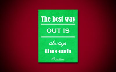The best way out is always through, 4k, business quotes, Robert Frost, inspiration