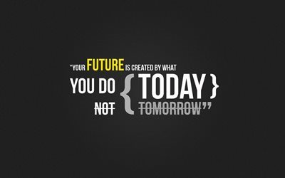 quotes wallpaper, quotes about future, motivation wallpaper