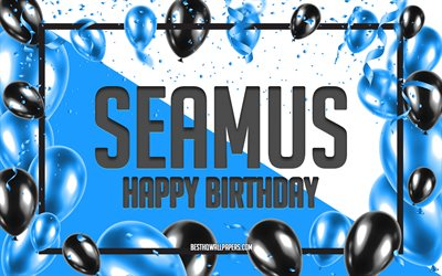 Happy Birthday Seamus, Birthday Balloons Background, Seamus, wallpapers with names, Seamus Happy Birthday, Blue Balloons Birthday Background, Seamus Birthday
