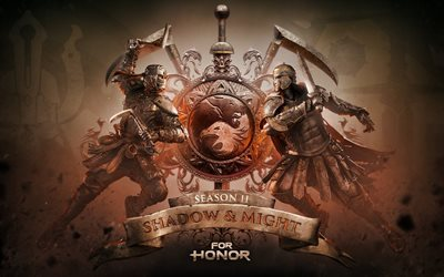 For Honor, Season Two, Shadow and Might