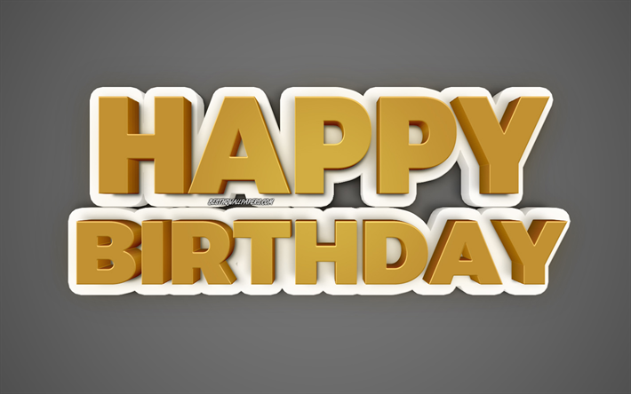 Download wallpapers Happy birthday, 3d gold letters, black gold