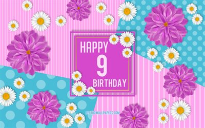 9th Happy Birthday, Spring Birthday Background, Happy 9th Birthday, Happy 9 Years Birthday, Birthday flowers background, 9 Years Birthday, 9 Years Birthday party