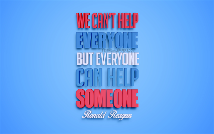 Download Wallpapers We Can Not Help Everyone But Everyone
