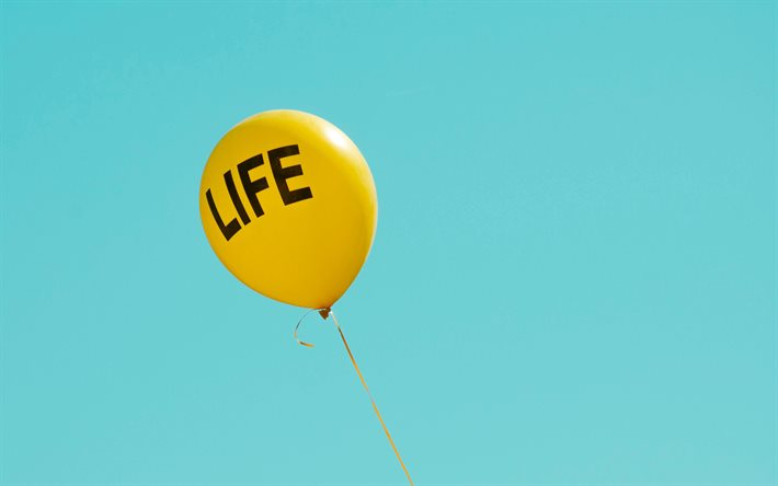 Download wallpapers Balloon with the inscription Life, blue sky, free life  concepts, happy life concepts, Life Balloon for desktop free. Pictures for  desktop free