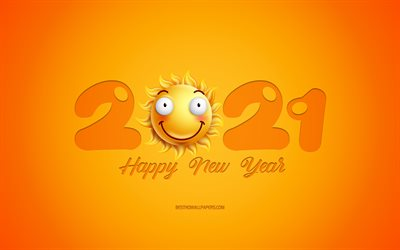 2021 New Year, 3d sun smiley, 2021 Sun background, 2021 concepts, Happy New Year 2021, Yellow 2021 background, creative 2021 3d art