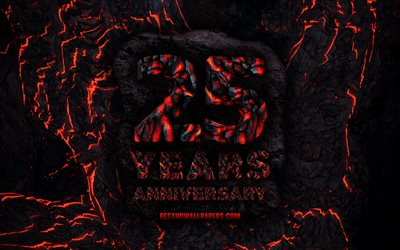 4k, 25 Years Anniversary, fire lava letters, 25th anniversary sign, 25th anniversary, grunge background, anniversary concepts