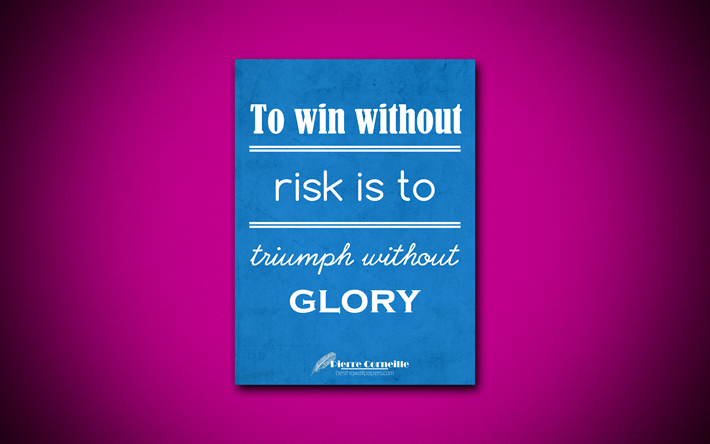 Download Wallpapers To Win Without Risk Is To Triumph
