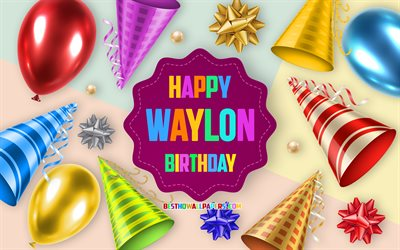 Happy Birthday Waylon, 4k, Birthday Balloon Background, Waylon, creative art, Happy Waylon birthday, silk bows, Waylon Birthday, Birthday Party Background