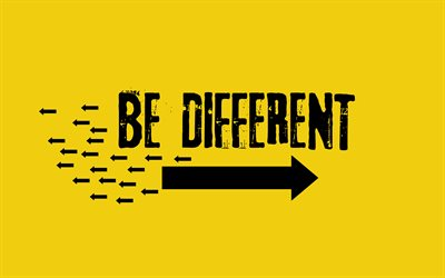 Be different, concepts, quotes for motivation, grunge, quotes