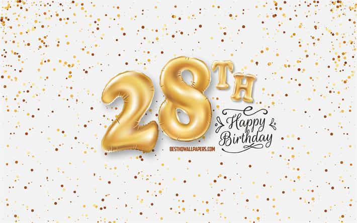 Telecharger Fonds D Ecran 28 Joyeux Anniversaire 3d Ballons Lettres Anniversaire D Arriere Plan Avec Des Ballons 28 Ans Heureux 28e Anniversaire Fond Blanc Joyeux Anniversaire Carte De Voeux Joyeux 28 Ans Anniversaire Pour Le