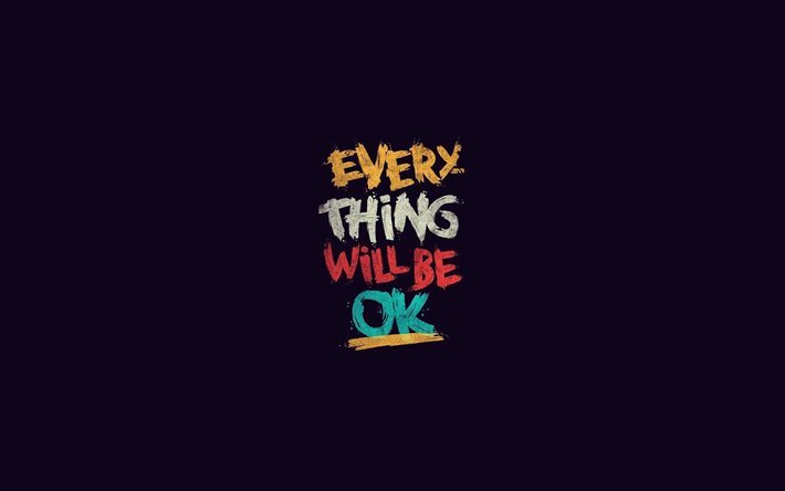 Everything Will be OK, creative, quotes, purple background
