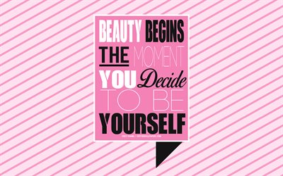 Beauty begins the moment you decide to be yourself, Coco Chanel quotes, beauty quotes, style quotes, creative art, pink background, inspiration, popular quotes