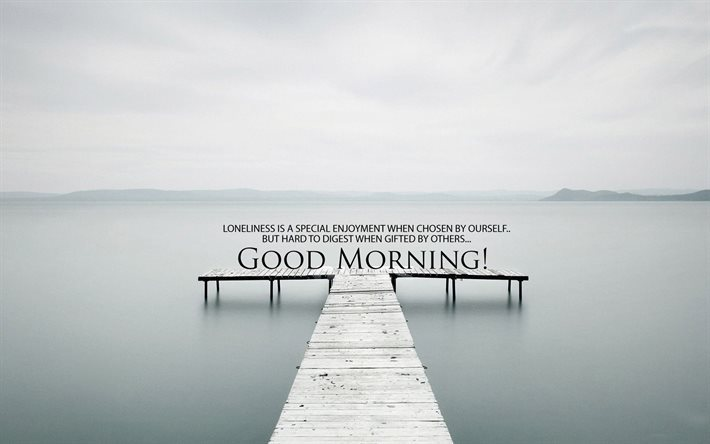 Quotes, lake, morning, good morning, motivation, inspiration