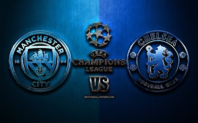 Manchester City FC vs Chelsea FC, 2021, Final, Champions League, metal backgrounds, football, glitter logo, Manchester City vs Chelsea, soccer, Manchester City FC, Chelsea FC