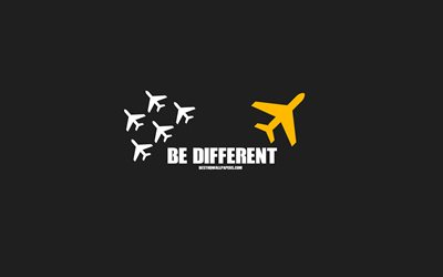 Be different, airplanes, motivation, gray background, creative art, Be different concepts