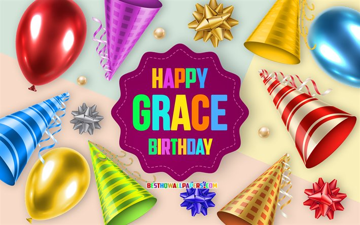 Download Wallpapers Happy Birthday Grace Birthday Balloon Background Grace Creative Art Happy Grace Birthday Silk Bows Grace Birthday Birthday Party Background For Desktop Free Pictures For Desktop Free