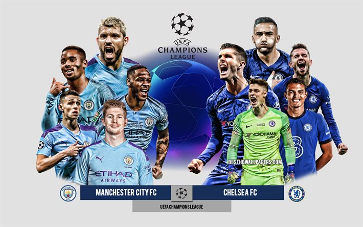 Download Wallpapers Manchester City Fc Vs Chelsea Fc Final Uefa Champions League Preview Promotional Materials 2021 Final Football Players Champions League Football Match Chelsea Fc Manchester City Fc Man City Vs Chelsea