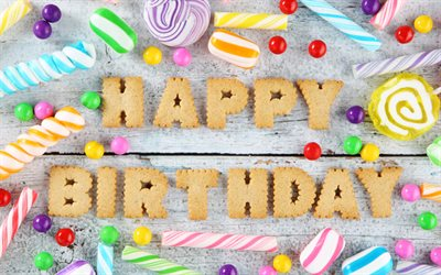 4k, Happy Birthday, candy, cookie, Birthday Party, creative, Birthday concept