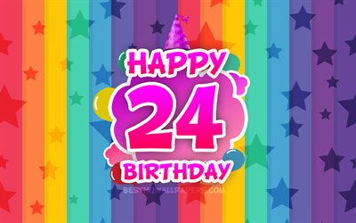 Happy 24th birthday, colorful clouds, 4k, Birthday concept, rainbow background, Happy 24 Years Birthday, creative 3D letters, 24th Birthday, Birthday Party, 24th Birthday Party