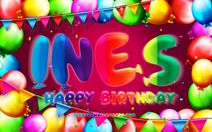 Download wallpapers Happy Birthday Ines, 4k, colorful