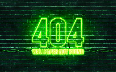 404 Wallpaper not found green sign, 4k, green brickwall, 404 Wallpaper not found, green blank display, 404 Wallpaper not found neon symbol