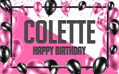 Happy Birthday Colette, Birthday Balloons Background, Colette, wallpapers with names, Colette Happy Birthday, Pink Balloons Birthday Background, greeting card, Colette Birthday