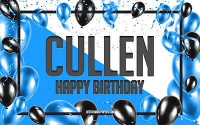 Happy Birthday Cullen, Birthday Balloons Background, Cullen, wallpapers with names, Cullen Happy Birthday, Blue Balloons Birthday Background, greeting card, Cullen Birthday