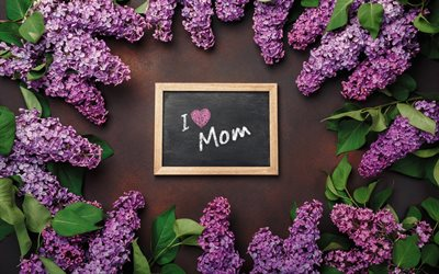 I Love Mom, Mothers Day, message to mom, lilac, spring frame, spring flowers, motherhood, beautiful floral frame