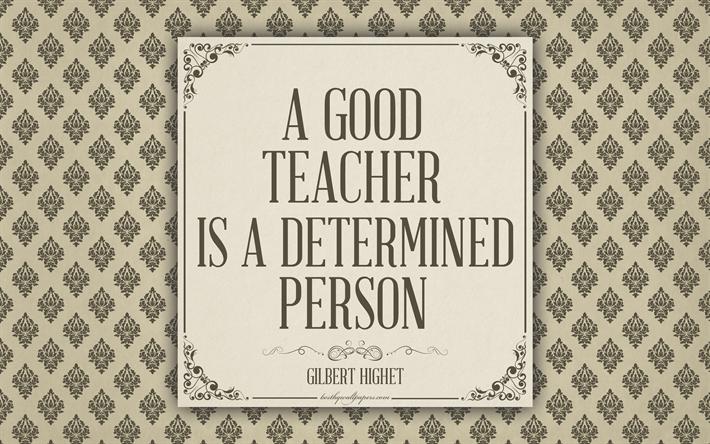 Herunterladen Hintergrundbild Ein Guter Lehrer Ist Eine