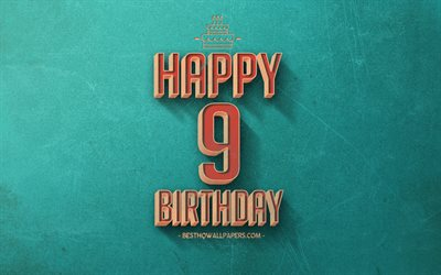 9th Happy Birthday, Turquoise Retro Background, Happy 9 Years Birthday, Retro Birthday Background, Retro Art, 9 Years Birthday, Happy 9th Birthday, Happy Birthday Background