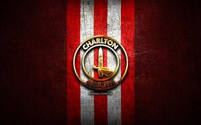 Cars For Free >> Download wallpapers Charlton Athletic FC, golden logo, EFL Championship, red metal background ...