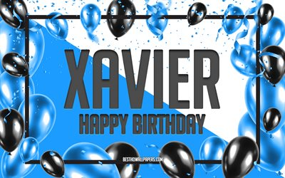 Happy Birthday Xavier, Birthday Balloons Background, Xavier, wallpapers with names, Xavier Happy Birthday, Blue Balloons Birthday Background, greeting card, Xavier Birthday