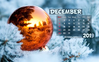 December 2019 Calendar, 4k, golden xmas ball, winter, 2019 calendar, December 2019, creative, spruce branch, December 2019 calendar with christmas decorations, Calendar December 2019, 2019 calendars