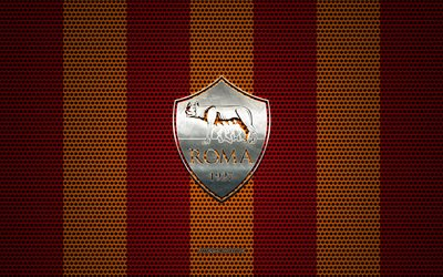 AS Roma logo, Italian football club, metal emblem, red-orange metal mesh background, AS Roma, Serie A, Rome, Italy, football